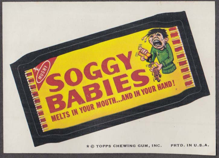 Topps Wacky Packages SOGGY BABIES Candy 1974