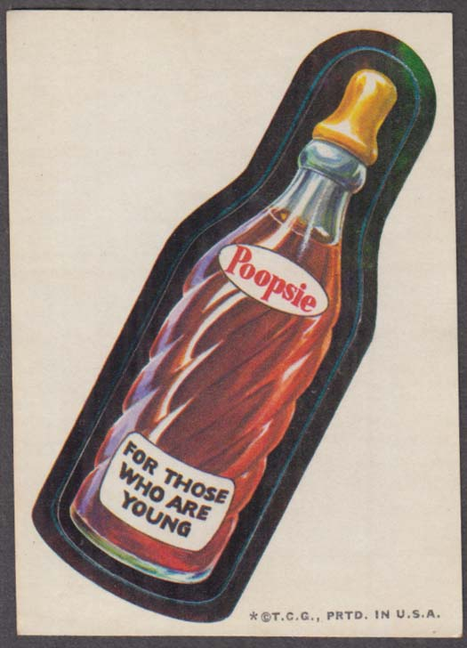Topps Wacky Packages POOPSIE For Those Who Are Young 1973 one * tan back
