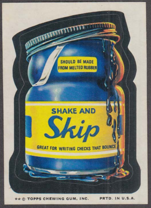 Topps Wacky Packages SHAKE AND SKIP Ink 1974 two * version