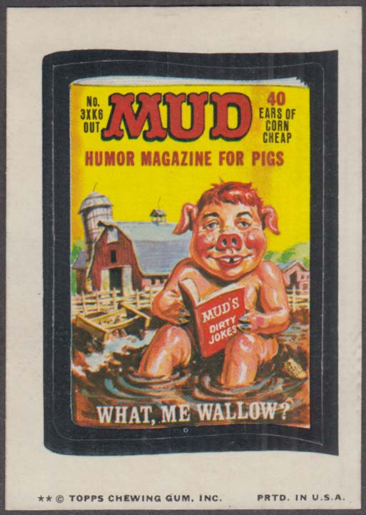 Topps Wacky Packages MUD Humor Magazine for Pigs 1974 two * version.