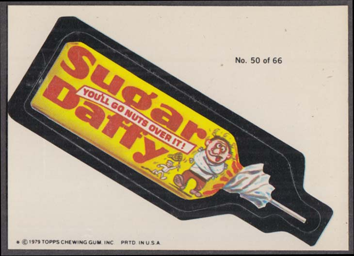 Topps Wacky Packages SUGAR DAFFY Candy #50 of 66