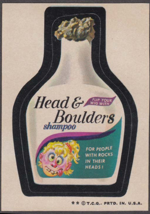 Topps Wacky Packages HEAD & BOULDERS Shampoo 1973-4 two * version