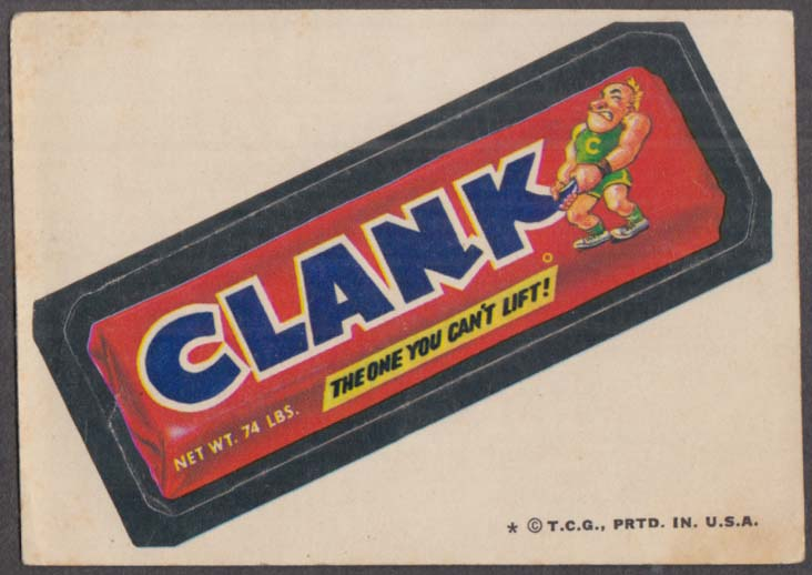 Topps Wacky Packages CLANK Candy The One You Can't Life 1974 one * version