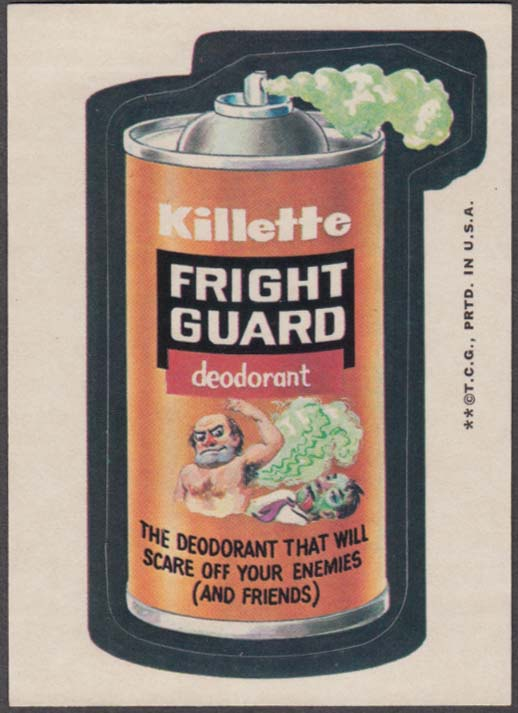 Topps Wacky Packages Killette FRIGHT GUARD Deodorant 1973 two * version