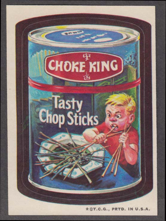 Topps Wacky Packages CHOKE KING Tasty Chop Sticks 1973 one * version