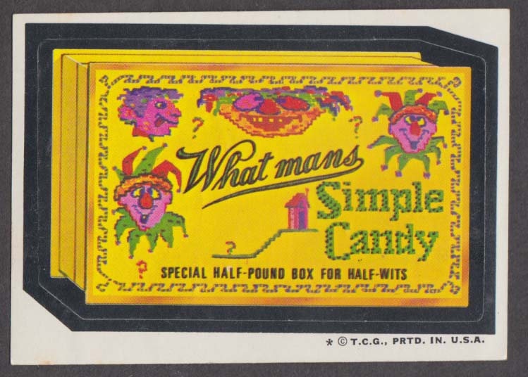Topps Wacky Packages WHAT MAN'S? Simple Candy 1974 one * version