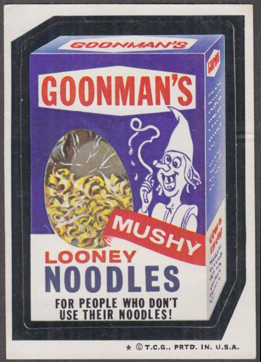 Topps Wacky Packages GOONMAN'S Looney Noodles 1974 one * version