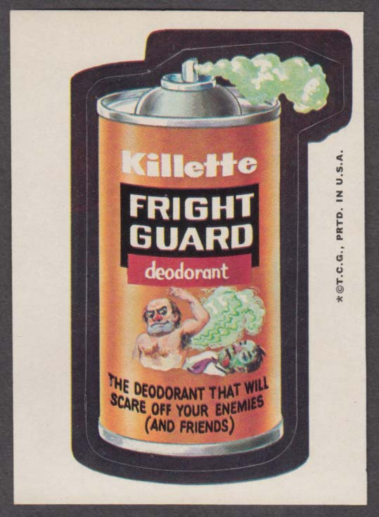Topps Wacky Packages Killette FRIGHT GUARD Deodorant 1973 one * version