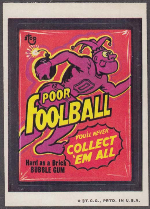 Topps Wacky Packages Poor FOOLBALL Bubble Gum 1973