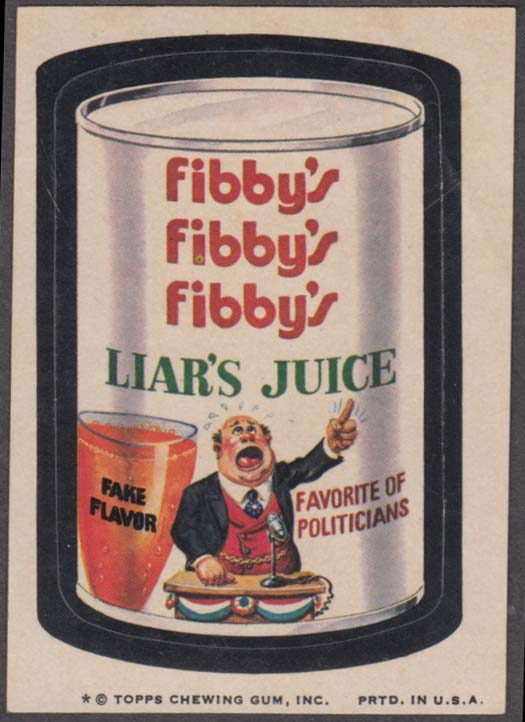 Topps Wacky Packages FIBBY'S Liar's Juice 1974 one * version