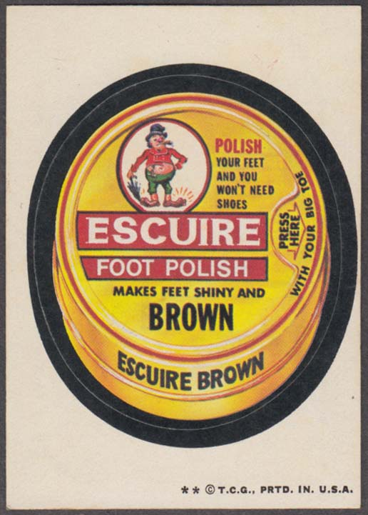 Topps Wacky Packages ESCUIRE FOOT POLISH 1973 two * version