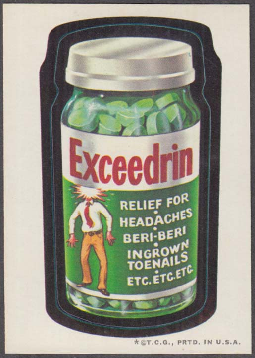 Topps Wacky Packages EXCEEDRIN Relief for Headaches 1973 one * version