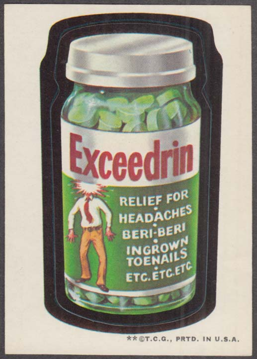 Topps Wacky Packages EXCEEDRIN Relief for Headaches 1973 two * version
