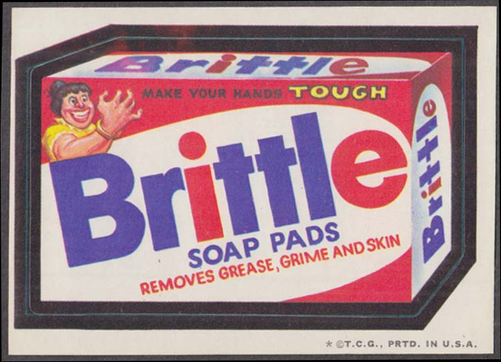 Topps Wacky Packages BRITTLE Soap Pads 1973 one * version