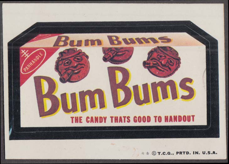 Topps Wacky Packages BUM BUMS Candy 1974 two * version