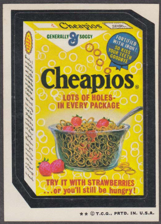 Topps Wacky Packages CHEAPIOS Cereal 1973 two * version