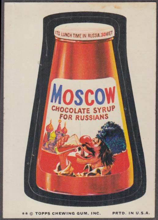 Topps Wacky Packages MOSCOW Chocolate Syrup for Russians 1974 two * version