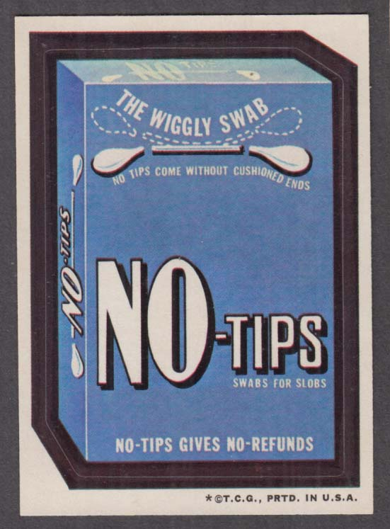 Topps Wacky Packages NO-TIPS Swabs for Slobs 1973 one * version