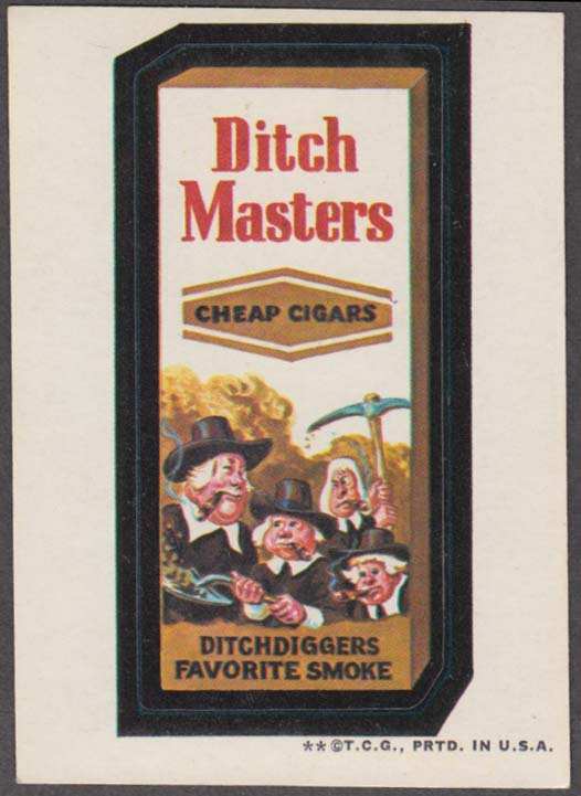 Topps Wacky Packages DITCH MASTERS Cheap Cigars 1973 two * version