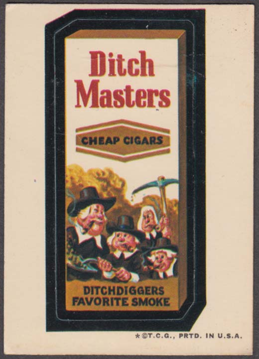 Topps Wacky Packages DITCH MASTERS Cheap Cigars 1973 one * version white back