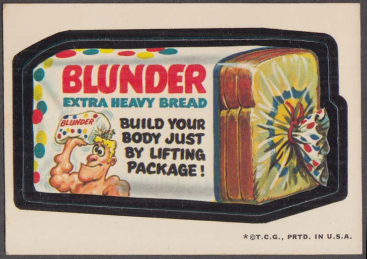 Topps Wacky Packages BLUNDER Extra Heavy Bread 1973 one * version white back