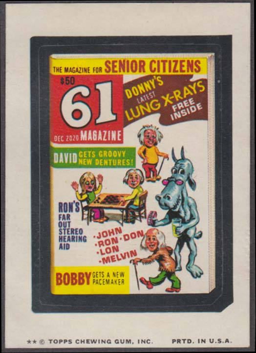 Topps Wacky Packages 61 Magazine for Senior Citizens 1974 two * version