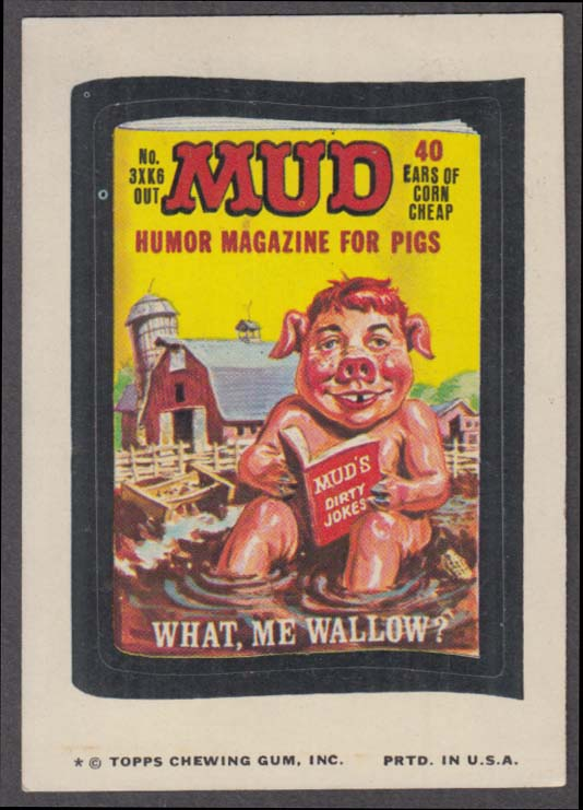 Topps Wacky Packages MUD Humor Magazine for Pigs 1974 one * version