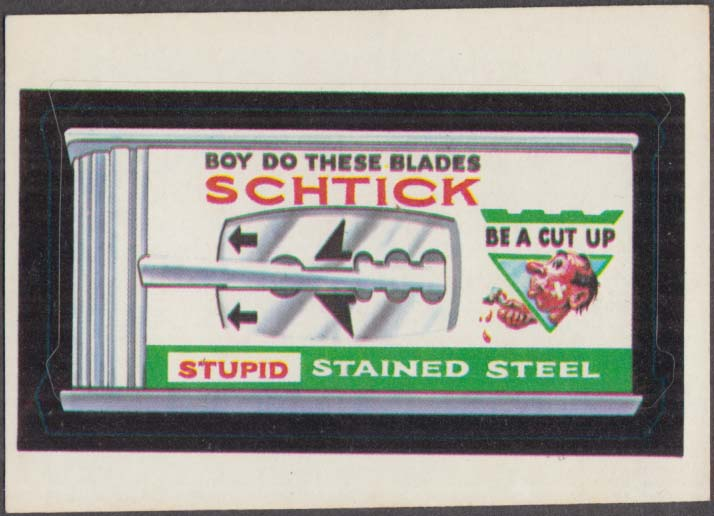 Topps Wacky Packages SCHTICK Stupid Stained Steel 1973 NO Copyright line