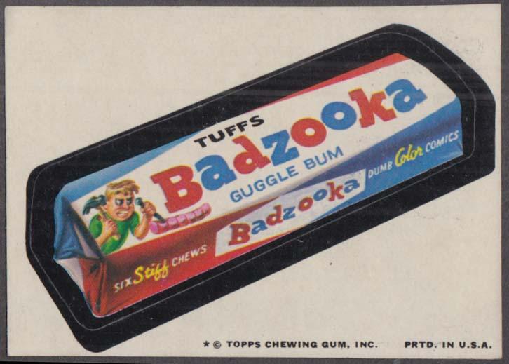 Topps Wacky Packages BADZOOKA Guggle Bum 1974 one * version