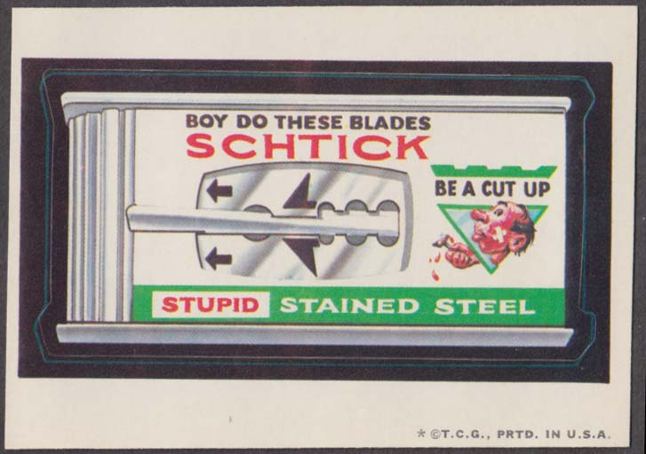 Topps Wacky Packages SCHTICK Stupid Stained Steel 1973 one * version
