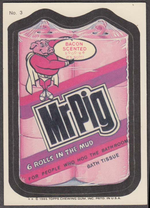 Topps Wacky Packages MR PIG Bath Tissue 1985 #3