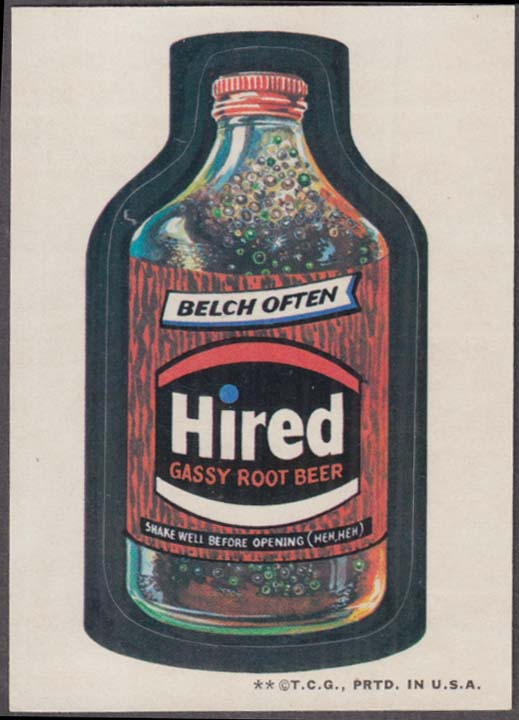 Topps Wacky Packages HIRED Gassy Root Beer 1973 two * version