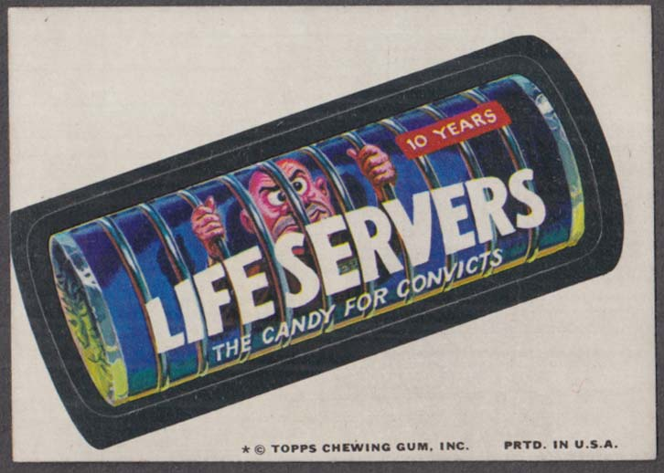 Topps Wacky Packages LIFE SERVERS Candy for Convicts 1974 one * version