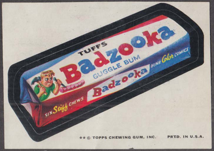 Topps Wacky Packages BADZOOKA Guggle Bum 1974 two * version