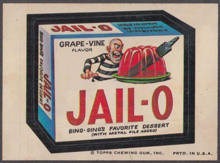 Topps Wacky Packages JAIL-O Sing-Sing's Favorite Dessert Topps Chewing Gum face