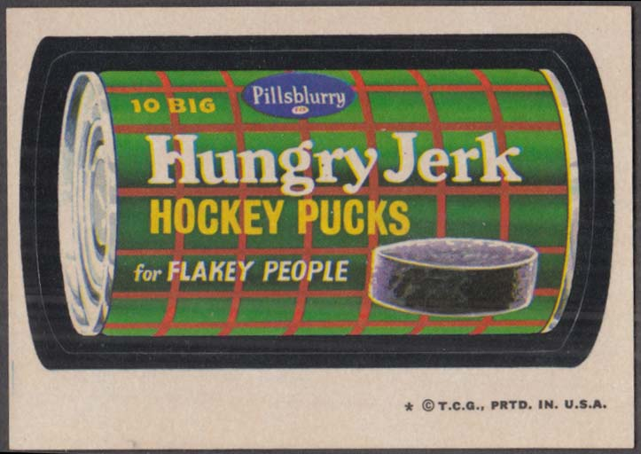Topps Wacky Packages Pillsblurry HUNGRY JERK Hockey Pucks 1973-4 one * version