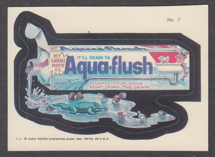 Topps Wacky Packages AQUA-FLUSH toothpaste 1985 #7