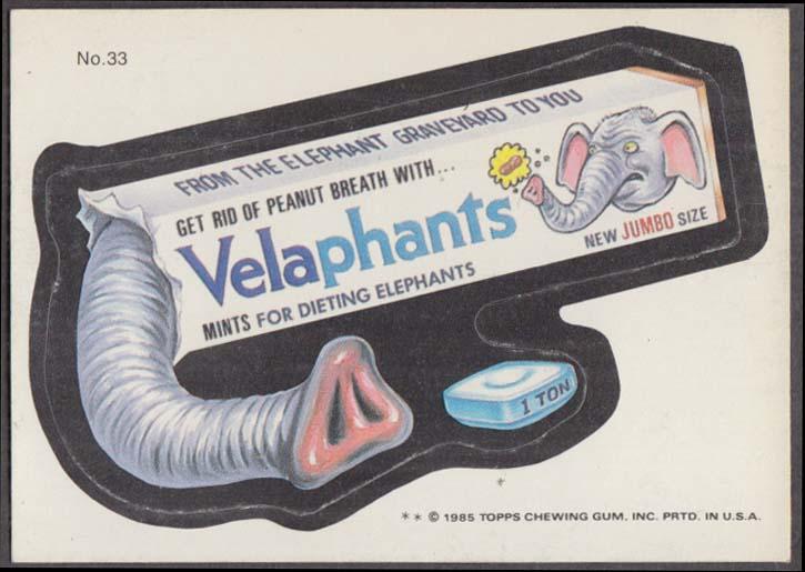 Topps Wacky Packages VELAPHANTS Mints for elephants 1985 #33