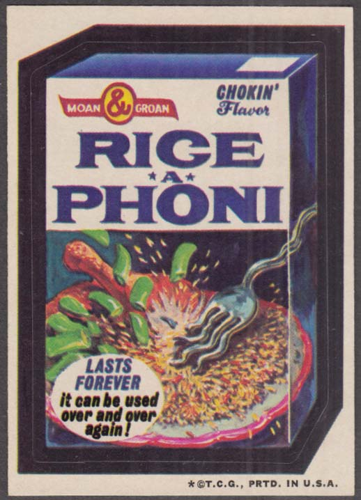 Topps Wacky Packages RICE-A-PHONI Chokin' Flavor 1973 one * version