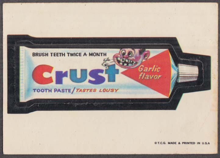 Topps Wacky Packages CRUST Tooth Paste 1973 white back