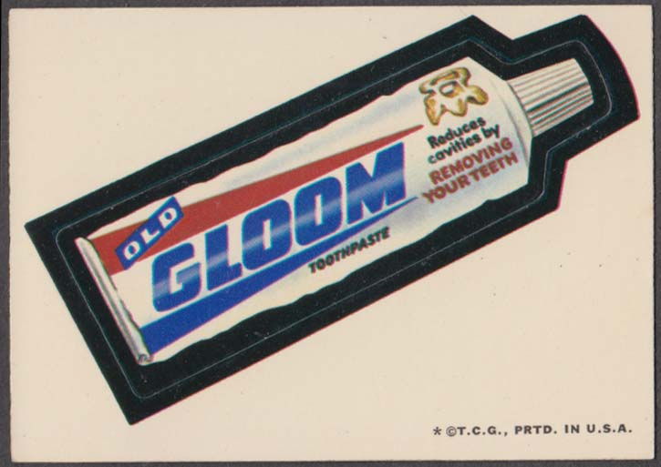 Topps Wacky Packages Old GLOOM Toothpaste 1973 one * version white back