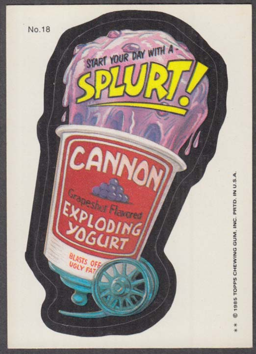 Topps Wacky Packages CANNON Exploding Yogurt 1985 #18