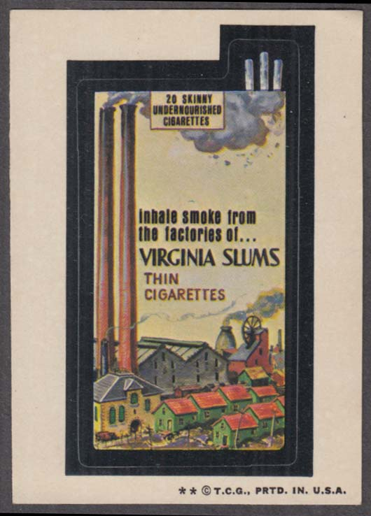 Topps Wacky Packages VIRGINIA SLUMS Thin Cigarettes  1974 two * version