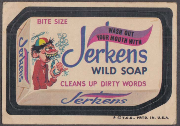 Topps Wacky Packages JERKENS WILD SOAP 1974 one * version