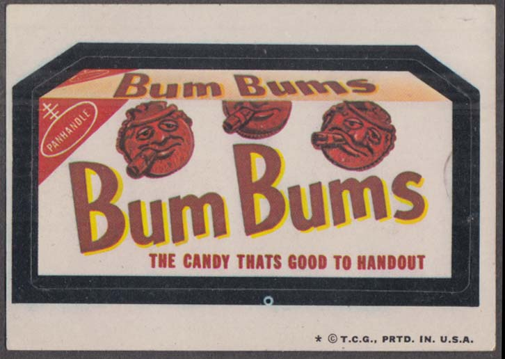 Topps Wacky Packages BUM BUMS Candy 1974 one * version
