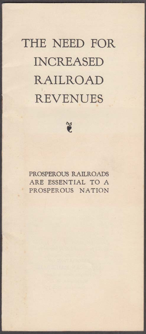 Association of American Railroads: The Need for Increased Revenues booklet 1937