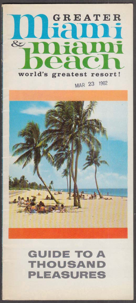 Greater Miami & Miami Beach Guide to a Thousand Pleasures brochure 1962