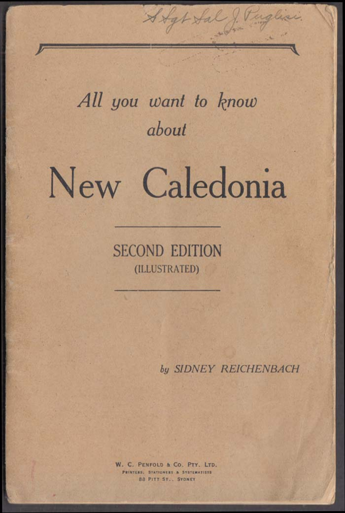 Reichenbach: All you want to know about New Caledonia 2nd edition 1942