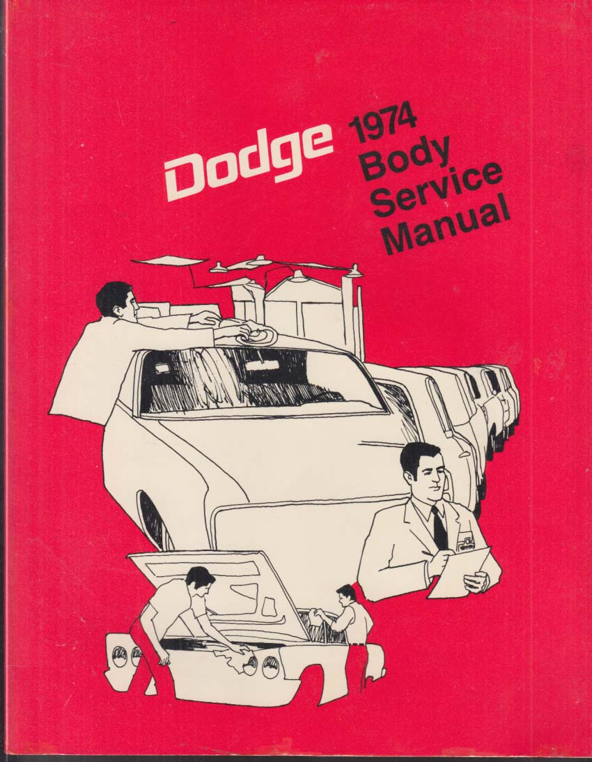 1974 Dodge Charger Challenger Dart Monaco Coronet Body Service Manual