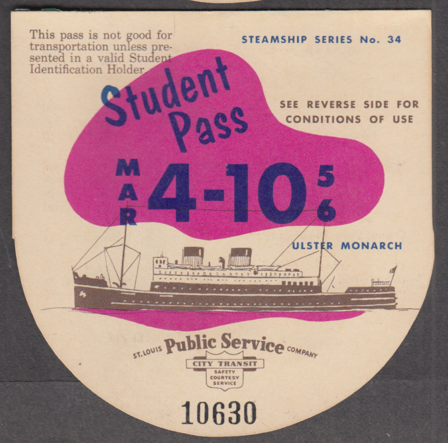 St Louis Public Service Streetcar Student Pass 1956 S S Ulster Monarch
